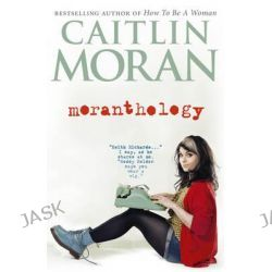 "article analysis caitlin moran s my big We seem to have come a long way since the days of anti-suffragette postcards and lists of don'ts for female cyclists and yet, in how to be a woman (public library), british media personality caitlin moran argues that ""we still also need a bit of analysis-y, argument-y, 'this needs to change-y."