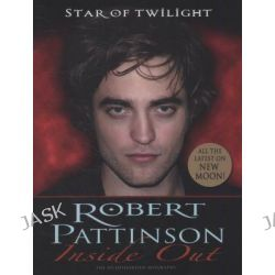 Robert Pattinson, Inside Out by Mel Williams, 9781848120679.