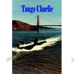 Tango Charlie by Tommy Cox, 9781932606164.