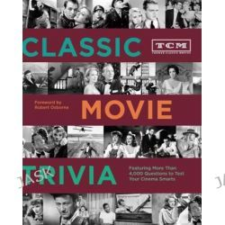 TCM Classic Movie Trivia Book by Turner Classic Movies, 9781452101521.