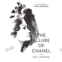 The Allure of Chanel by Paul Morand, 9781908968920.