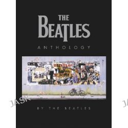 The Beatles Anthology by The Beatles, 9780811836364.