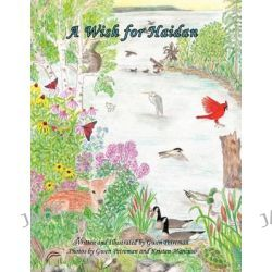 A Wish for Haidan by Gwen Petreman, 9781426957390.