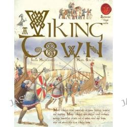 A Viking Town, Spectacular Visual Guides by Fiona MacDonald, 9781910706336.