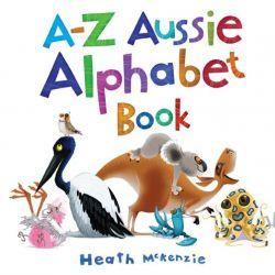 A-Z Aussie Alphabet Book by Heath McKenzie, 9781922179234.