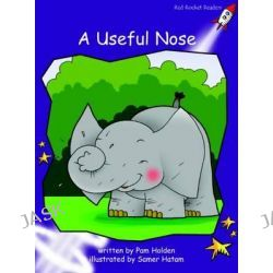 A Useful Nose: Level 3, Fluency by Pam Holden, 9781877435263.