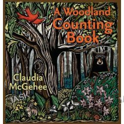 A Woodland Counting Book, A Bur Oak Book by Claudia McGehee, 9780877459897.