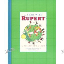 A Year with Rupert, A Collector's Album - Album 6 by Alfred Bestall, 9781405247078.