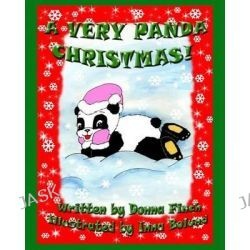 A Very Panda Christmas, Amanda the Panda a Very Panda Christmas by Donna Finch, 9781453730102.