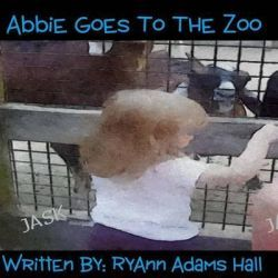 Abbie Goes to the Zoo by Mrs Ryann Adams Hall, 9781494236168.