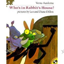 Aardema & Dillon, Who'S in Rabbit'S House? by Verna Aardema, 9780140547245.