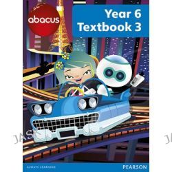 Abacus Year 6 Textbook 3, Abacus 2013 by Ruth Merttens, 9781408278581.