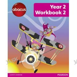 Abacus Year 2 Workbook 2, Abacus 2013 by Ruth Merttens, 9781408278451.