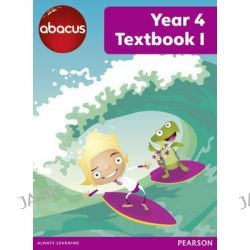 Abacus Year 4 Textbook 1, Abacus 2013 by Ruth Merttens, 9781408278505.