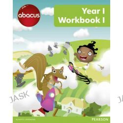 Abacus Year 1 Workbook 1, Abacus 2013 by Ruth Merttens, 9781408278239.
