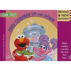 Abby Cadabby Up and Down, Brand New Readers by Ernie Kwiat, 9780763666521.