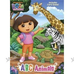 ABC Animals (Dora the Explorer), The Obama White House and the Supreme Court by Golden Books, 9780307982186.