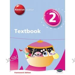 Abacus Evolve Y2/P3 Textbook Framework Edition, Abacus Evolve Fwk (2007) by Ruth Merttens, 9780602575090.