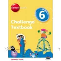 Abacus Evolve Challenge Year 6 Textbook, Abacus Evolve Fwk (2007) Challenge by Carol Richardson, 9780602577780.