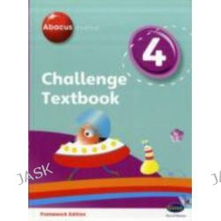 Abacus Evolve Challenge Year 4 Textbook, Abacus Evolve Fwk (2007) Challenge by Adrian Pinel, 9780602577742.