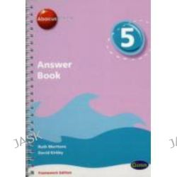 Abacus Evolve Year 5/P6 Answer Book Framework Edition, Abacus Evolve Fwk (2007) by Dave Kirkby, 9780602575786.