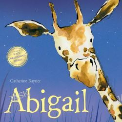 Abigail by Catherine Rayner, 9781848956469.
