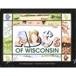 ABC's of Wisconsin by Dori Hillestad Butler, 9780915024797.