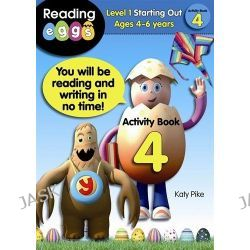 ABC Reading Eggs Activity Book 4, Level 1 Starting Out by Katy Pike, 9781742150482.
