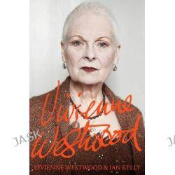 Vivienne Westwood by Vivienne Westwood, 9781447254140.