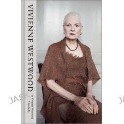 Vivienne Westwood by Vivienne Westwood, 9781447254126.