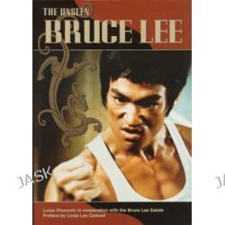 The Unseen Bruce Lee by Louis Chunovic, 9781852867782.