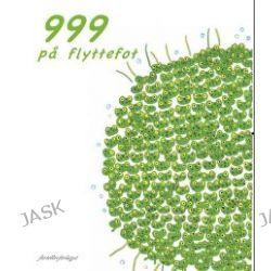 999 på flyttefot