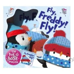 Fly, Freddy! Fly!