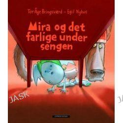 Mira og det farlige under sengen