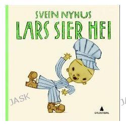 Lars sier hei