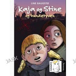Kaja og Stine og hundetyven