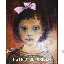 Astrid og krigen