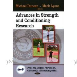 Advances in Strength and Conditioning Research by Michael Duncan, 9781606929094.