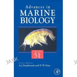 Advances in Marine Biology, Advances in Marine Biology by D. W. Sims, 9780120261529.