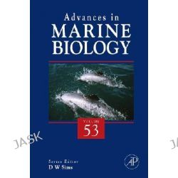 Advances in Marine Biology, Advances in Marine Biology by D. W. Sims, 9780123741196.