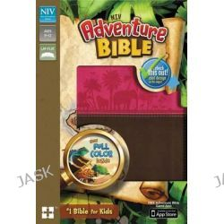 Adventure Bible, NIV, Adventure Bible by Mr Lawrence O Richards, 9780310729709.