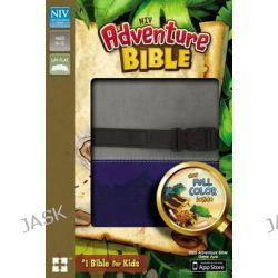 Adventure Bible, NIV, Adventure Bible by Mr Lawrence O Richards, 9780310727538.