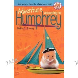 Adventure According to Humphrey, Humphrey (Prebound) by Betty G Birney, 9780606233613.