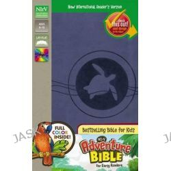 Adventure Bible for Early Readers, NIRV, Adventure Bible by Dr. Lawrence O. Richards, 9780310745297.