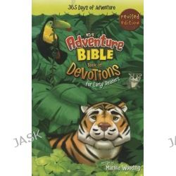 Adventure Bible Book of Devotions for Early Readers, NIRV, 365 Days of Adventure by Marnie Wooding, 9780310746171.