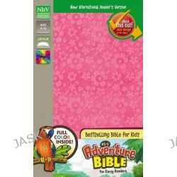 Adventure Bible for Early Readers, NIRV, Adventure Bible by Dr. Lawrence O. Richards, 9780310745204.