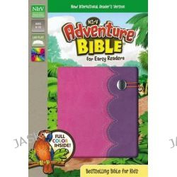 Adventure Bible for Early Readers, NIRV, Adventure Bible by Dr. Lawrence O. Richards, 9780310744597.