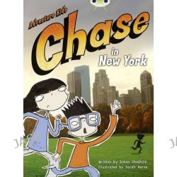 Adventure Kids, Chase in New York (Orange A) by Simon Cheshire, 9780435914141.
