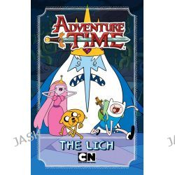 Adventure Time : The Lich, Adventure Time by Adventure Time, 9781760120641.