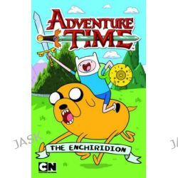 Adventure Time - the Enchiridion, Adventure Time by Adventure Time, 9781742975122.